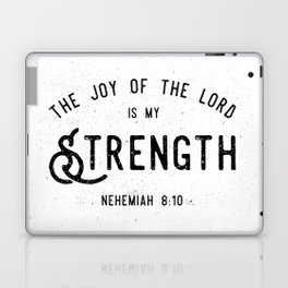 The Joy of the Lord is my Strength Laptop & iPad Skin