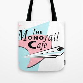 THE MONORAIL CAFE Tote Bag