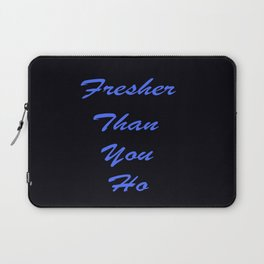Fresher Than You Ho Periwinkle Blue & Black Laptop Sleeve