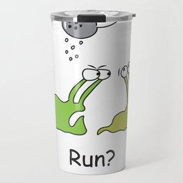 Run? Travel Mug