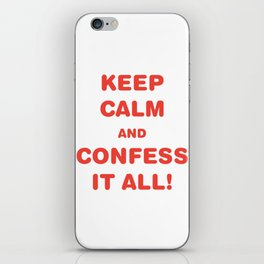 Awesome & Great Confess Tshirt Confess it all iPhone Skin