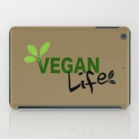 vegan iPad Cases featuring Vegan Life by UMe Images