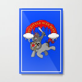 MY LITTLE WAR BEAR Metal Print