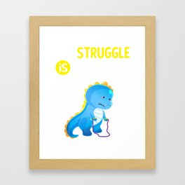 T Rex Dinosaur Jump Rope The Struggle is Real Framed Art Print