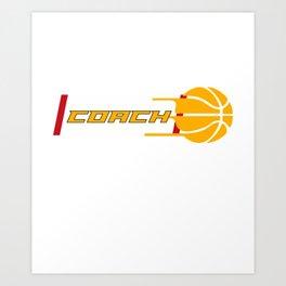 Costume For Basketball Coach. Gift Ideas Art Print