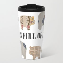 All is full of pigs Travel Mug