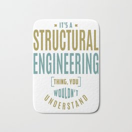 Structural-Engineering-Thing Bath Mat