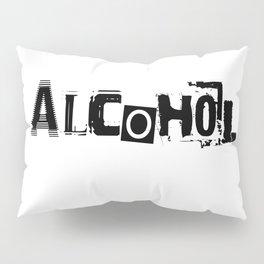 Alcohol Pillow Sham