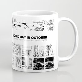 A Cold Day in October Coffee Mug