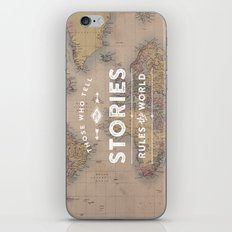 Those who tell the Stories, Rule the World. iPhone & iPod Skin