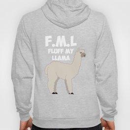 F.M.L. Fluff My Llama Animal Lover Insult T-Shirt Hoody