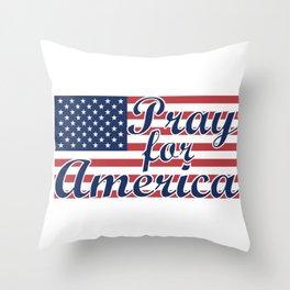 Pray for America Throw Pillow