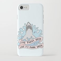 Live every week like it's shark week iPhone 7 Slim Case