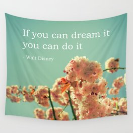 If you can dream it Wall Tapestry