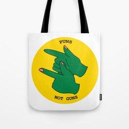 Puns not Guns Bright Tote Bag