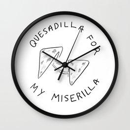Quesadilla for my Miserilla Wall Clock