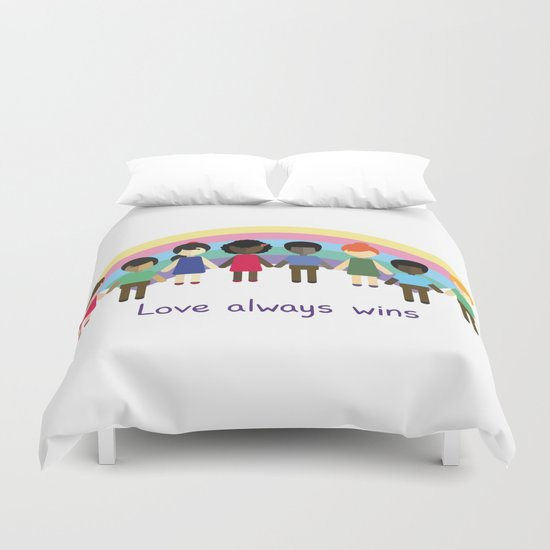 Love always wins Duvet Cover