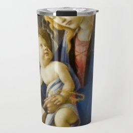Sandro Botticelli The Virgin and Child Painting Travel Mug