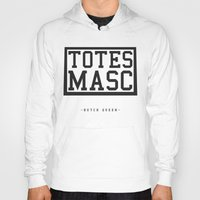 totes Hoodies featuring Totes Masc - Classic by lessdanthree
