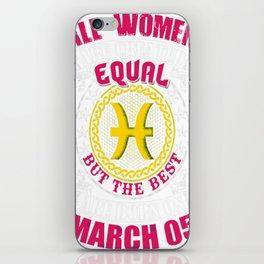 Best-Women-Born-On-March-05-Pisces---Sao-chép iPhone Skin