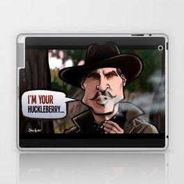I'm Your Huckleberry (Tombstone) Laptop & iPad Skin