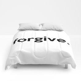 forgive. Comforters