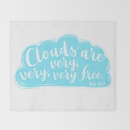 Clouds Are Very Very Very Free Throw Blanket