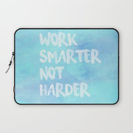 Work Smarter Not Harder Laptop Sleeve