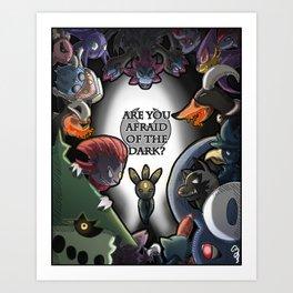 Are you Afraid of the Dark?  Art Print