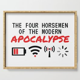 The Four Horsemen Of The Modern Apocalypse Serving Tray