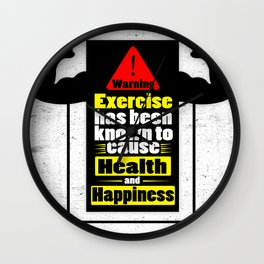 Exercise has been known to cause health and happiness Fitness Quotes Wall Clock