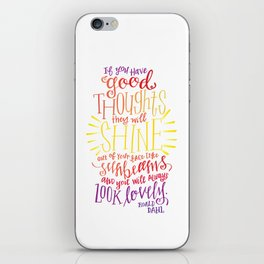 You Will Always Look Lovely [Roald Dahl] iPhone Skin