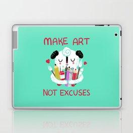Make Art Not Excuses Laptop & iPad Skin