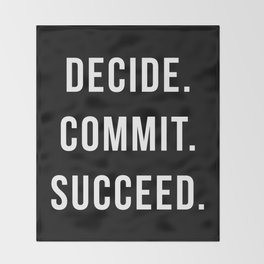 Decide Commit Succeed Motivational Gym Quote Throw Blanket