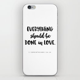 1 Corinthians 16:14 - Bible Verse iPhone Skin