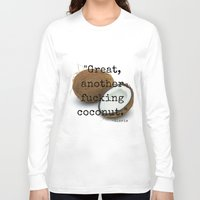 oitnb Long Sleeve T-shirts featuring OITNB Coconut by Industrial Bunny