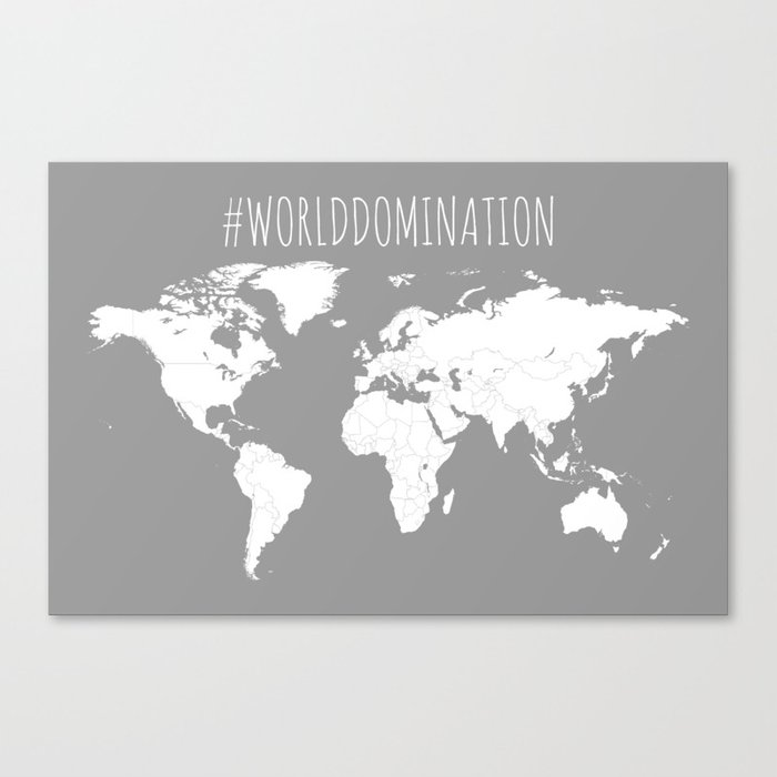 #WorldDomination World Map in Grey for Sales or Travel Canvas Print