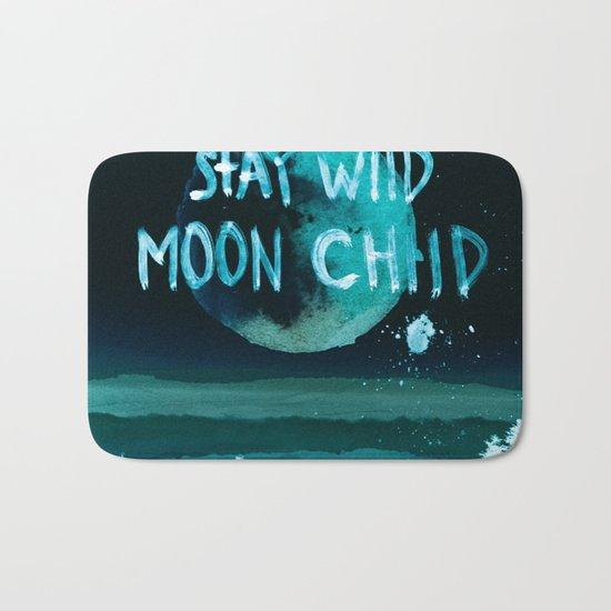 Stay wild moon child Night teal Bath Mat