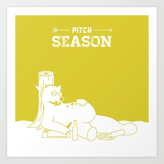 Pitch Season (You look like you've been living in a cave) Art Print