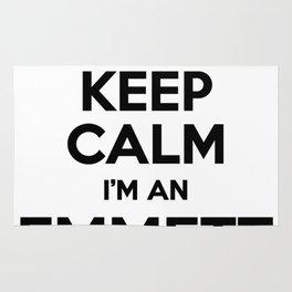 I cant keep calm I am an EMMETT Rug
