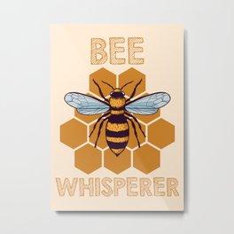 BEE WHISPERER  Metal Print