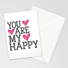 You Are My Happy Stationery Cards