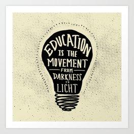 Education: Darkness to Light Art Print