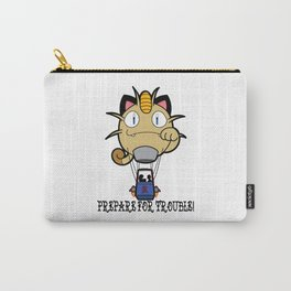 Prepare For Trouble! Carry-All Pouch