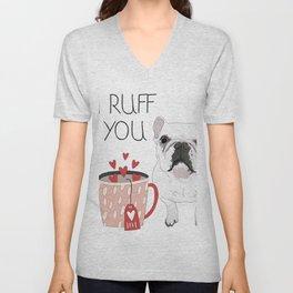 I Ruff You French Bulldog Unisex V-Neck