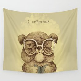 I ruff to read Wall Tapestry