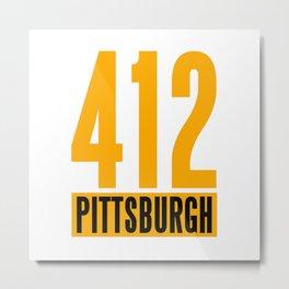 412 PITTSBURGH Metal Print