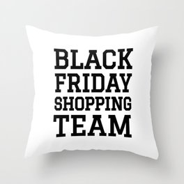 Black Friday Shopping Team Throw Pillow