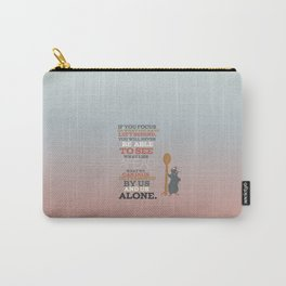 remy.. focus on what you left behind..ratatouille Carry-All Pouch