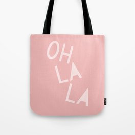Oh La La French Pink Hand Lettering Tote Bag